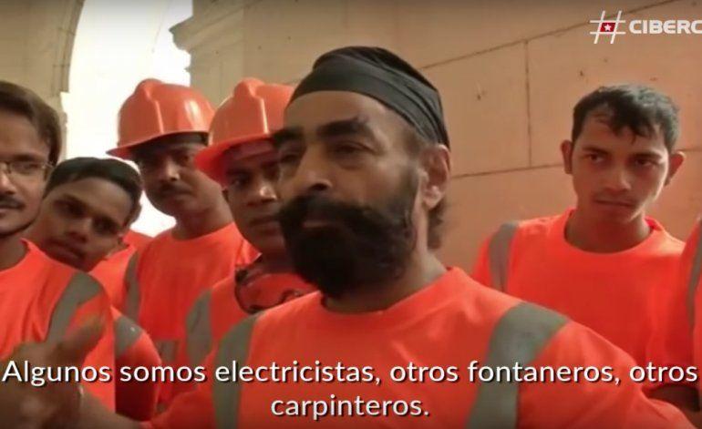 Hablan los obreros indios contratados en la remodelación de hotel en La Habana
