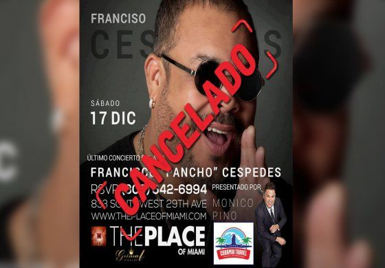 Cancelan concierto de Pancho Céspedes en Miami