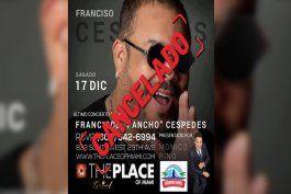 cancelan concierto de pancho cespedes en miami