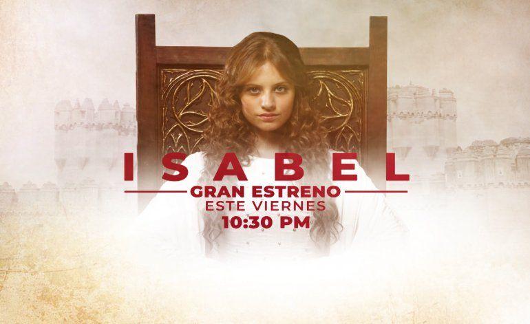 Isabel, Reina de España, la apasioanante serie de la lucha de una mujer por llegar a ser reina, llega a América Tevé este viernes, 22 de febrero a las 10:30 pm