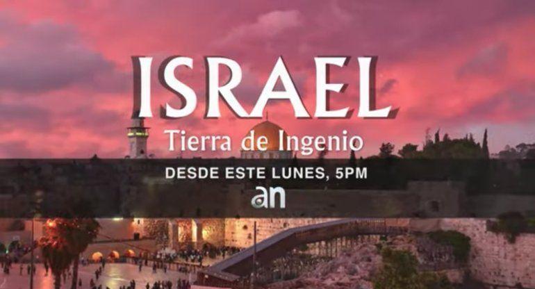 América TeVé estrenará Israel: Tierra de ingenio, de la periodista Adriana Navarro