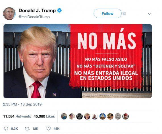 No Más, el primer tuit en español de Trump. Un mensaje en contra de los migrantes ilegales