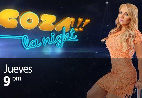 Goza la Night