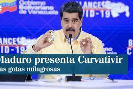 ¿que es el carvativir? la propuesta del ilegitimo presidente nicolas maduro como solucion contra el covid